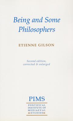 Being and Some Philosophers By Gilson, Etienne